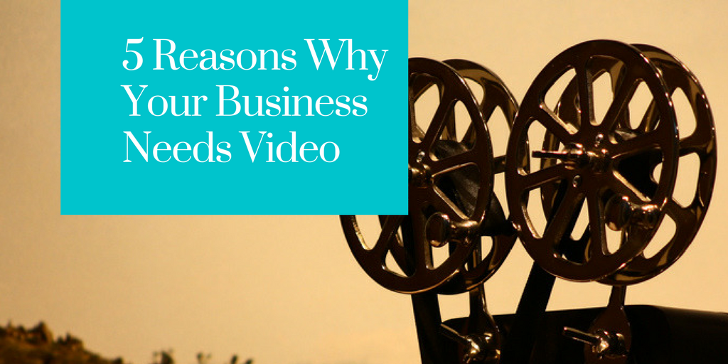 The Growth of Video Marketing & Why Your Business Needs It